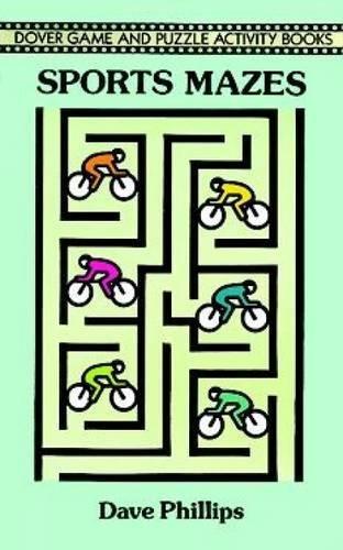 Sports Mazes (Dover Children's Activity Books): Dave Phillips