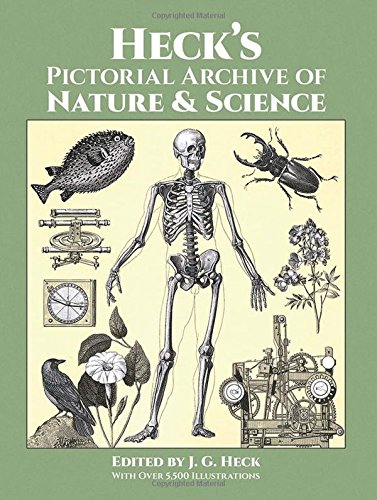 9780486282916: Heck's Pictorial Archive of Nature and Science: With over 5,500 Illustrations