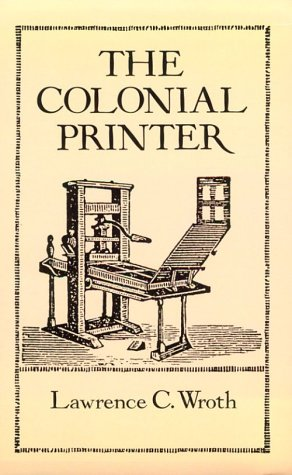 9780486282947: The Colonial Printer