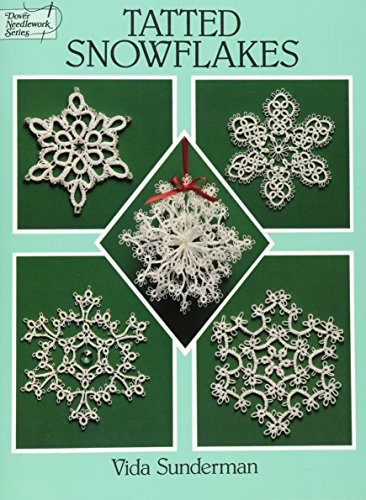 9780486283036: Tatted Snowflakes (Dover Knitting, Crochet, Tatting, Lace)