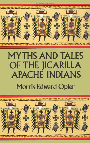 9780486283241: Myths and Tales of the Jicarilla Apache Indians (Native American)