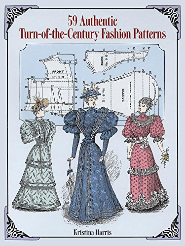 9780486283579: 59 Authentic Turn-of-the-Century Fashion Patterns (Dover Fashion and Costumes)