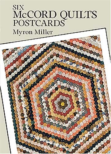 Six McCord Quilts Postcards (Small-Format Card Books) (0486283607) by Miller, Myron