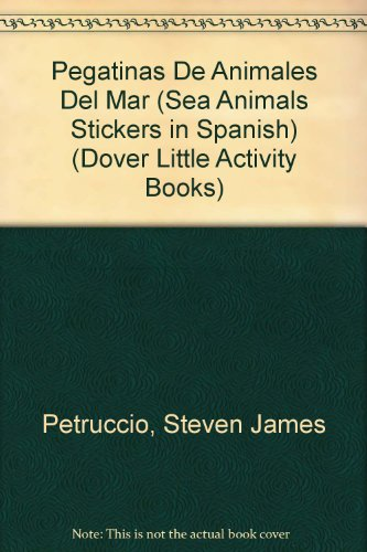 9780486283746: Pegatinas De Animales Del Mar (Sea Animals Stickers in Spanish) (Dover Little Activity Books)