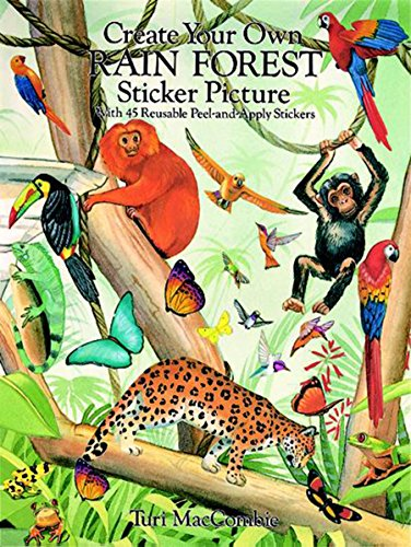 9780486284071: Create Your Own Rain Forest Sticker Picture: With 45 Reusable Peel-And Apply Stickers