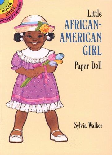 Little African-American Girl Paper Doll (Dover Little Activity Books Paper Dolls): Walker, Sylvia