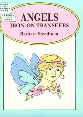 9780486284484: Angels Iron-on Transfers (Dover Iron-On Transfer Patterns)