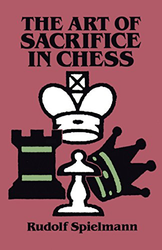 9780486284491: The Art of Sacrifice in Chess
