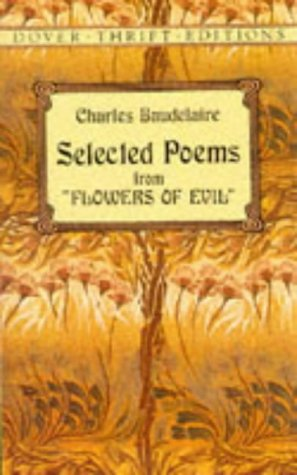 """Selected Poems from """"Flowers of Evil"""" (Dover: Baudelaire, Charles"""