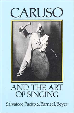 9780486284569: Caruso and the Art of Singing