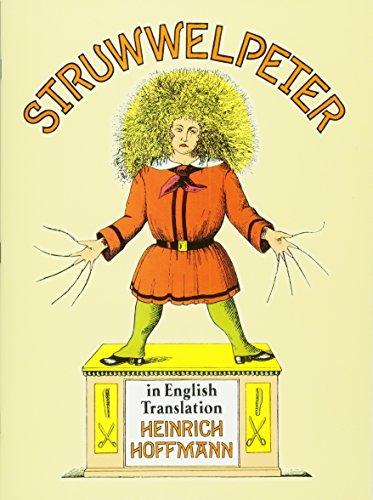 Struwwelpeter in English Translation (Dover Children's Classics): Hoffmann, Heinrich