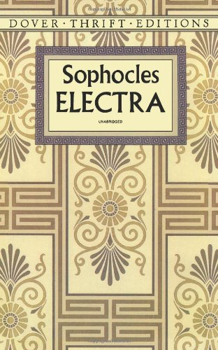 Electra (Dover Thrift Editions): Sophocles