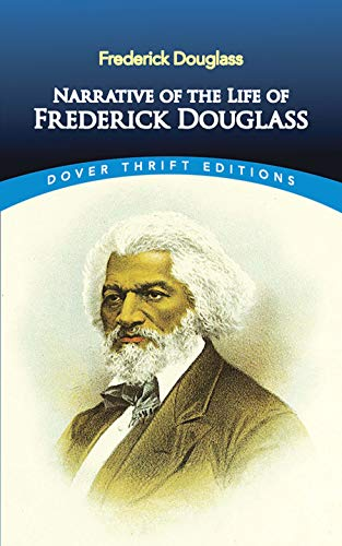 9780486284996: Narrative of the Life of Frederick Douglass, an American Slave: Written by Himself (Dover Thrift Editions)