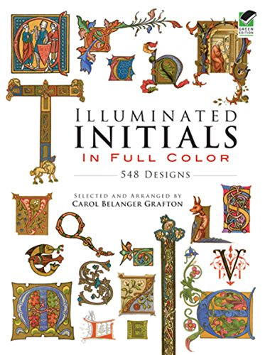 9780486285016: Illuminated Initials in Full Color: 548 Designs (Dover Pictorial Archive)