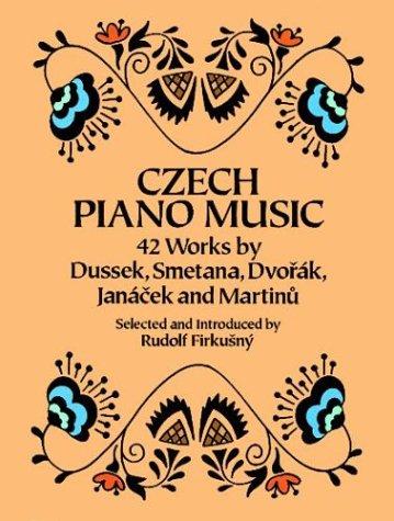 9780486285092: Czech Piano Music: 42 Works by Dussek, Smetana Dvorak, Janacek and Martinu