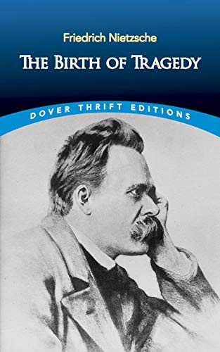9780486285153: The Birth of Tragedy (Dover Thrift Editions)
