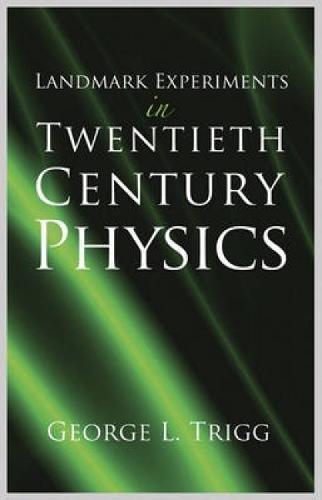 9780486285269: Landmark Experiments in Twentieth Century Physics
