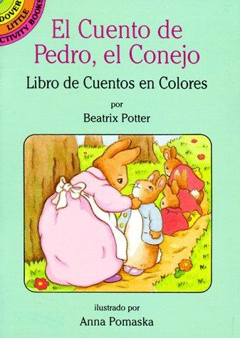 9780486285399: El Cuento De Pedro, El Conejo: Libro De Cuentos En Coloures (Dover Little Activity Books)