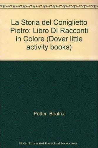 9780486285580: La Storia del Coniglietto Pietro: Libro Di Racconti in Colore