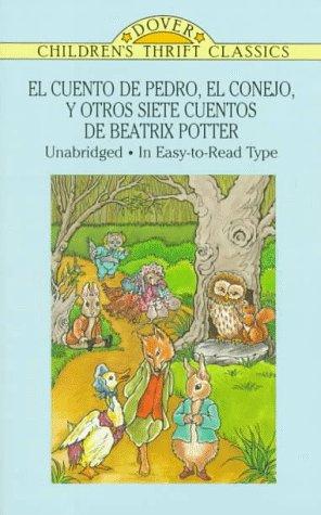 9780486285665: El Cuento de Pedro, el Conejo, y Otros Siete Cuentos: Y Otros Siete Cuentos de Beatrix Potter (Dover Children's Thrift Classics)