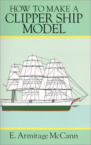 9780486285801: How to Make a Clipper Ship Model/Book and Blueprints for Model Ship