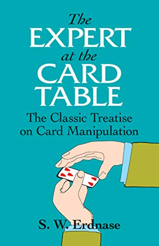 9780486285979: The Expert at the Card Table: The Classic Treatise on Card Manipulation (Dover Magic Books)