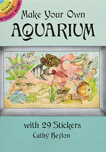 9780486286037: Make Your Own Aquarium with 29 Stickers (Dover Little Activity Books Stickers)