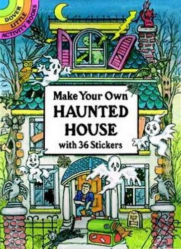 9780486286044: Make Your Own Haunted House with 36 Stickers (Dover Little Activity Books Stickers)