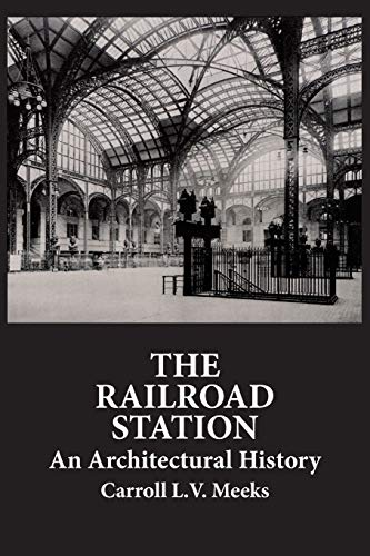 9780486286273: The Railroad Station: An Architectural History (Dover Architecture)