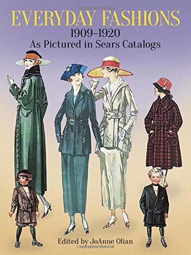 9780486286280: Everyday Fashions, 1909-1920, As Pictured in Sears Catalogs (Dover Fashion and Costumes)