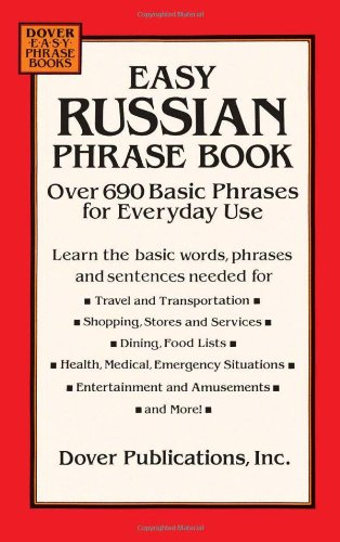 9780486286693: Easy Russian Phrase Book: Over 690 Basic Phrases for Everyday Use (Dover Easy Phrase Books)
