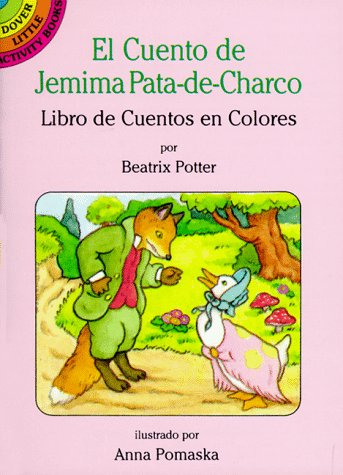 9780486286952: El Cuento de Jemima Pata-de-Charco: Libro de Cuentos En Colores (Dover Little Activity Books)