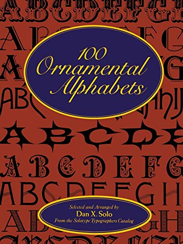 9780486286969: 100 Ornamental Alphabets (Lettering, Calligraphy, Typography)