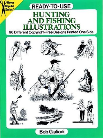 Ready-to-Use Hunting and Fishing Illustrations: 96 Different Copyright-Free Designs Printed One ...