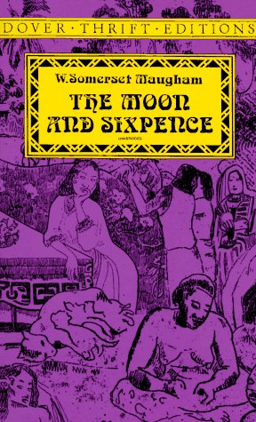 The Moon and Sixpence (Dover Thrift Editions): Maugham, W. Somerset