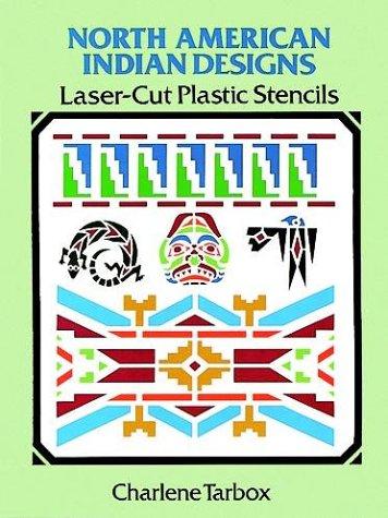 9780486287362: North American Indian Designs Laser-Cut Plastic Stencils