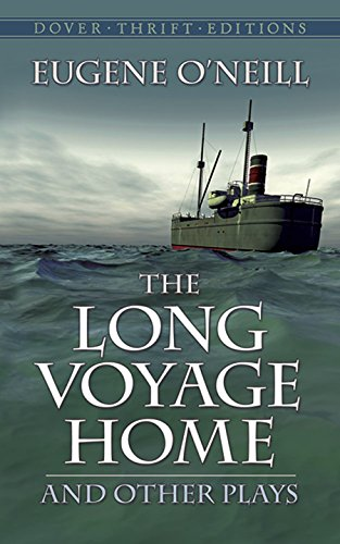 The Long Voyage Home and Other Plays: Eugene O'Neill
