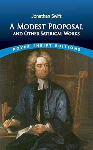 9780486287591: A Modest Proposal and Other Satirical Works (Dover Thrift Editions)