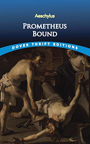 Prometheus Bound (Dover Thrift Editions): Aeschylus