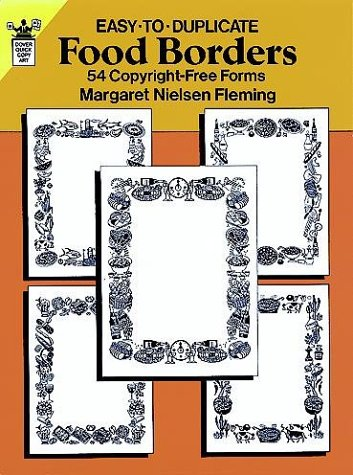 Easy-to-Duplicate Food Borders: 54 Copyright-Free Forms: Margaret Nielsen Fleming