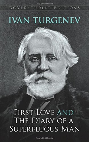 First Love (Dover Thrift Editions): Ivan Turgenev