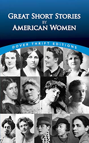 9780486287768: Great Short Stories by American Women (Dover Thrift Editions)
