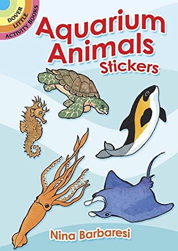9780486287775: Aquarium Animals Stickers (Dover Little Activity Books Stickers)