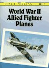 9780486287782: World War II Allied Fighter Planes Trading Cards