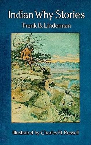 Indian Why Stories (Dover Children's Classics): Frank B. Linderman