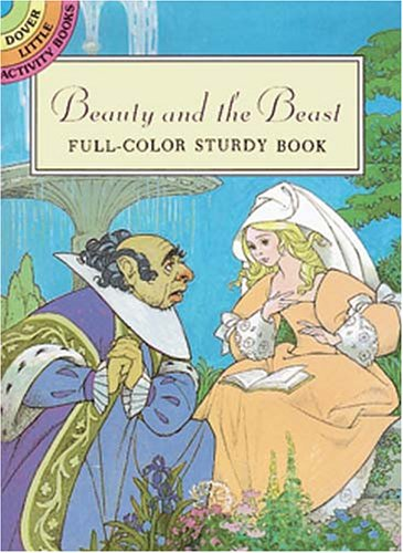 9780486288246: Beauty and the Beast: Full-Color Sturdy Book (Dover Little Activity Books)