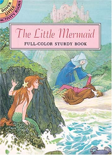 The Little Mermaid: Full-Color Sturdy Book (Dover Little Activity Books): Beckett, Sheilah