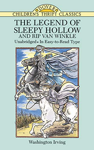 The Legend of Sleepy Hollow and Rip Van Winkle (Dover Children's Thrift Classics) (9780486288284) by Washington Irving