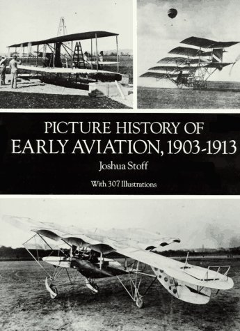 9780486288369: Picture History of Early Aviation, 1903-1913