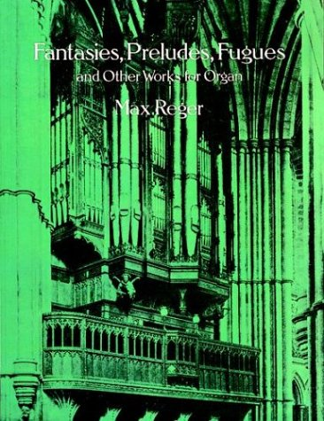 9780486288468: Fantasies, Preludes, Fugues and Other Works for Organ
